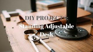 DIY Standing Adjustable Desk