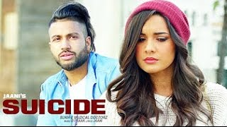 SUICIDE [BASS BOOSTED] | Sukhe | Jaani | B-Praak |  Latest Punjabi Songs 2016