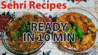 2 Sehri Recipes You Can Make In 10 Minutes by Hamida Dehlvi