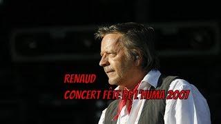 Renaud Fête de l'huma 2007 Live