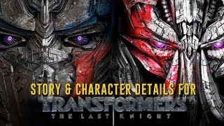 Exclusive Scoop: Story and character details for Transformers: The Last Knight