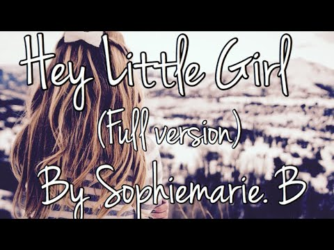 Xxx Mp4 Hey Little Girl Full Version By Sophiemarie B 3gp Sex