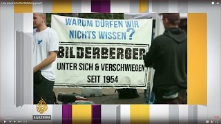 Inside Story - How powerful is the Bilderberg group?