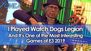I Played Watch Dogs Legion & It's Still One Of The Most Interesting Games Of E3 2019
