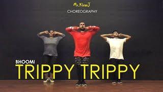 Trippy Trippy | Bhoomi | Kiran J | DancePeople Studios