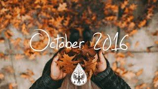 Indie/Rock/Alternative Compilation - October 2016 (1-Hour Playlist)
