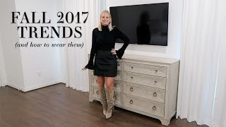 Fall 2017 Fashion Trends & How To Wear Them // Shop Pieces Below!