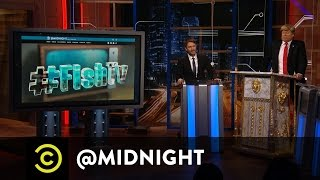 Donald Trump Presents #HashtagWars - #FishTV - @midnight with Chris Hardwick