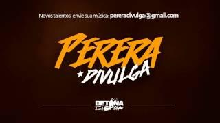 MC Madan - Novinha senta com o pererecão (Perera Divulga)
