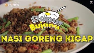 #DapurBujang: Nasi Goreng Kicap.