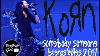 KORN - Somebody Someone (Live in Malvinas) Argentina 2017 | Territorio Rock
