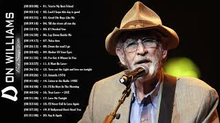 Don Williams Greatest Hits 2018 - Best Of Songs Don Williams - Don Williams Best Songs