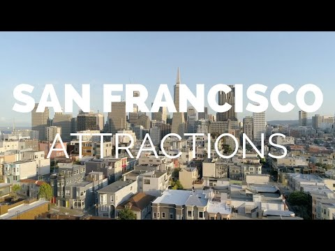10 Top Tourist Attractions in San Francisco Travel Video