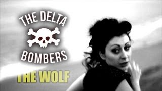 'The Wolf' Delta Bombers WILD RECORDS (Official Music Video HD) BOPFLIX