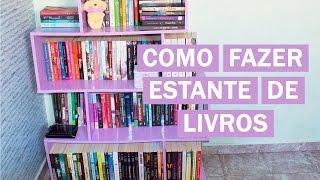 COMO FAZER ESTANTE DE LIVROS GASTANDO POUCO - DIY - QUARTO NOVO #4