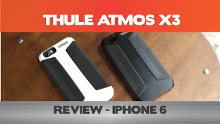 Thule Atmos X3 Review - iPhone 6/6 Plus