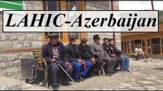 AzerbaijanLahic (Beautiful Greater Caucasus Village)  Part 20