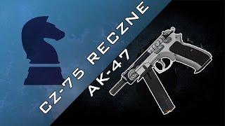 Poradniki CS GO (#7) - RĘCZNE AK-47
