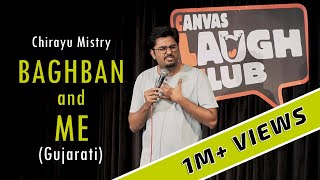Baghban and Me | Gujarati Stand-Up Comedy by Chirayu Mistry