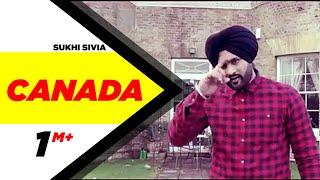Canada | Sukhi Sivia | Latest Punjabi Songs 2015 | Speed Records