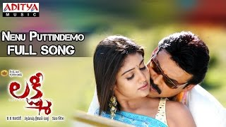 Lakshmi Telugu Movie || Nenu Puttindemo Full Song || Venkatesh,Nayantara