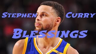 Stephen Curry - Blessings [Mix 2017]