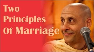 Two Principles Of Marriage