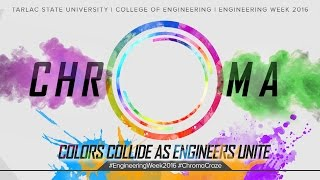 TSU Engineering Week 2016: CHROMA (Aftermovie)