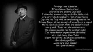Reddington Quote: Revenge isn't a Passion, it's a Disease [The Blacklist 2]