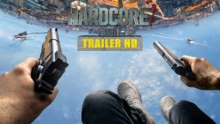 HARDCORE! - Trailer Ufficiale Italiano | HD