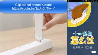 Giới thiệu và hướng dẫn sử dụng Mi wifi+ (Repeater)