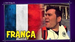 VIAGEM À FRANÇA - Dari Vrog #15 (Documentário França)