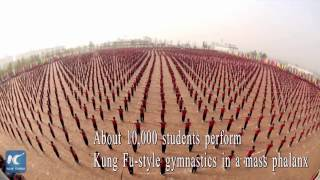 10,000 people perform Kung Fu in changing formation