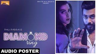 Diamond Ring (Audio Poster) Pali Padda | White Hill Music | Releasing on 19th Jan