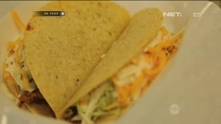OK FOOD Episode 38 (1/3)   Spesial Mexican Dining! Taco Cantina
