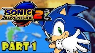 Sonic Adventure 2 | Hero Story - Part 1