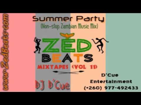 ZedBeats Mixtapes (Vol. 11) - Summer Party (Non-Stop Zambian Music Mix - DJ D'Cue)