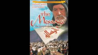 The Message THE STORY OF ISLAM Soundtrack - (الرسالة)