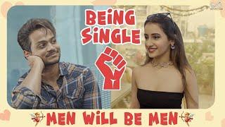 MEN WILL BE MEN - BEING SINGLE  || SHANMUKH JASWANTH || JHAKAAS ||