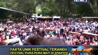On The Spot - Fakta Unik Festival Teraneh