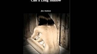 Cast a Long Shadow - Chapter 1