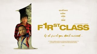 First Class [Official Trailer] Latest 2016 Nigerian Nollywood Drama Movie
