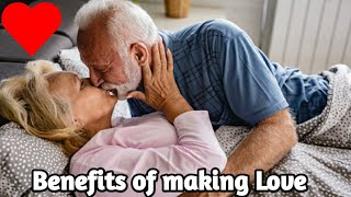 Top10 Health Benefits of Making Love Amazing// Beauty & Health Tips