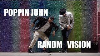 POPPIN JOHN + RANDMVISION = 🤖🙏🏼🤖