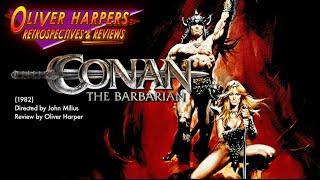 Conan The Barbarian (1982) Retrospective / Review
