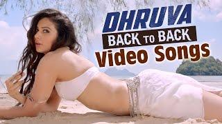 Dhruva Telugu Movie || Back to back Video Songs || Ram Charan , Rakul  Preet, Surender Reddy