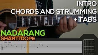 Shanti Dope - Nadarang Guitar Tutorial [INTRO, CHORDS + TABS]
