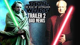 The Rise Of Skywalker Trailer 2 Bad News Revealed! (Star Wars Episode 9 Trailer)