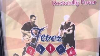 Rockabilly Fever Album Fever Pitch