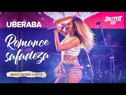 Anitta ROMANCE COM SAFADEZA ao vivo em Uberaba - MG 29/04/2018 [FULL HD]